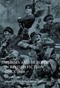 Neuerscheinung: Barbara Korte / Stefanie Lethbridge: Heroes and Heroism in British Fiction Since 1800
