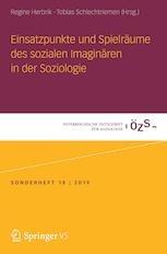 """Neuerscheinung """"Einsatzpunkte und Spielräume des sozialen Imaginären in der Soziologie"""""""