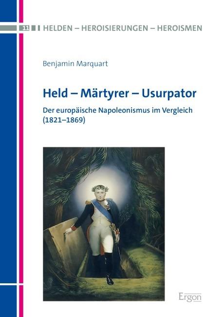 "Neuerscheinung ""Held - Märtyrer - Usurpator"""