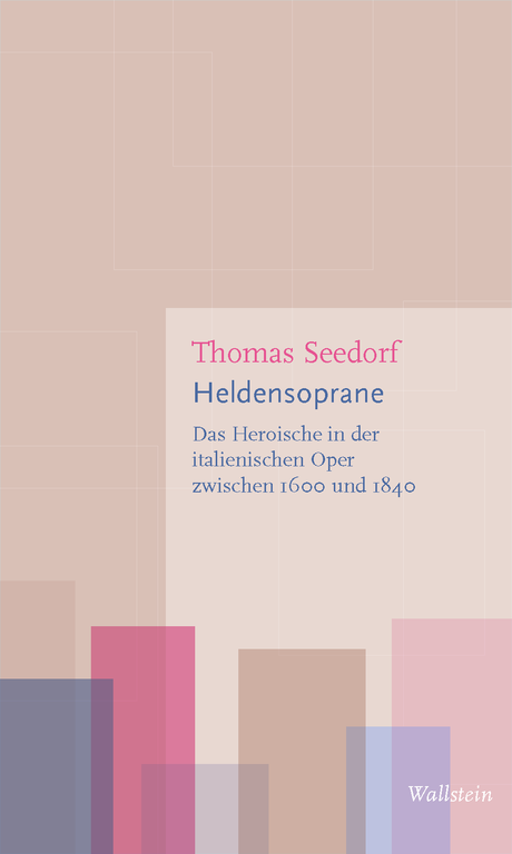 """Neuerscheinung: Thomas Seedorf, """"Heldensoprane"""""""