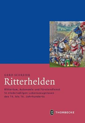 "Gero Schreier ""Ritterhelden"""