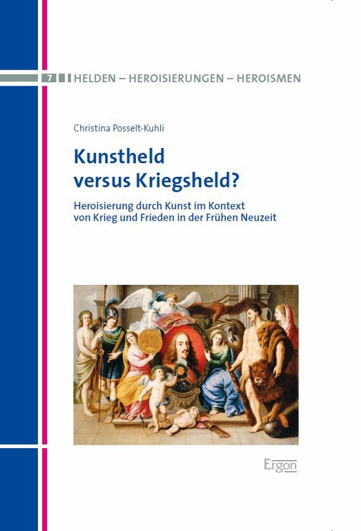 "New Release: Christina Posselt-Kuhli: ""Kunstheld versus Kriegsheld?"""