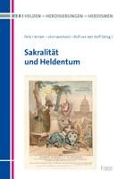 """New Release: Felix Heinzer/Jörn Leonhard/Ralf von den Hoff: """"Sakralität und Heldentum"""""""