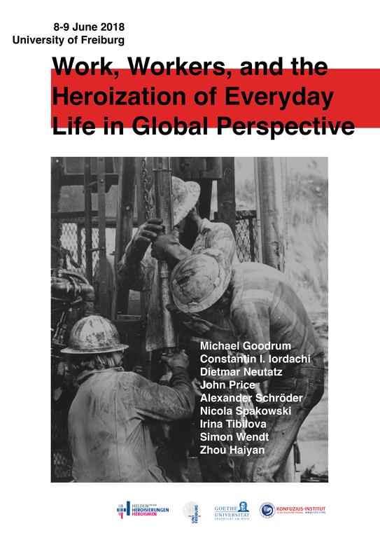 """Workshop Announcement: """"Work, Workers, and the Heroization of Everyday Life in Global Perspective"""" (June 8–9)"""
